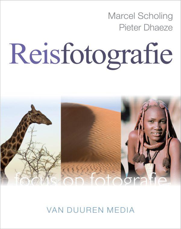 Focus op Fotografie: Reisfotografie